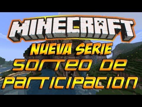 Minecraft - Sorteo de Participación para Suscriptores! #1 [CERRADO] Nueva Serie con Subs  Español