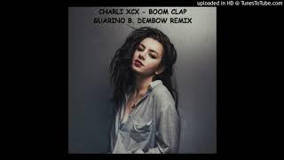 Charli XcX - Boom Clap Remix Dembow By Guarino B.