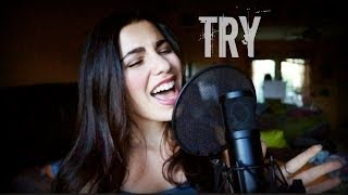TRY - P!nk (Lainey Lipson Cover)