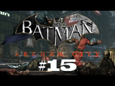 AJ's Let's Plays - Batman: Arkham City // Episode 15