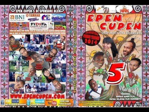 Epen Cupen Season 5 (mop Papua) Full Sketsa video