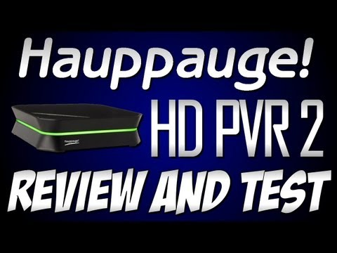 HD PVR 2 Review and Quality Test!
