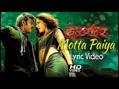 Kanchana 2 | Muni 3 | Motta Paiya Song Lyrics | Hd | Raghava Lawrence | Chitra | Sooraj | Thaman video