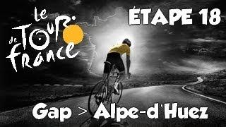 Tour de France 2013 | mode solo | Etape 18 : Gap - Alpe d'huez [HD] [Fr]