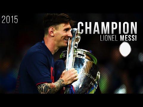 Lionel Messi ● Champion - Best Skills , Goals & Moments 2015 | HD