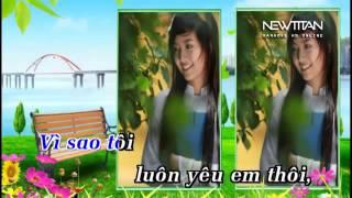 Yêu Vì Ai Yêu Vì Em Karaoke - Duong 565.mp4