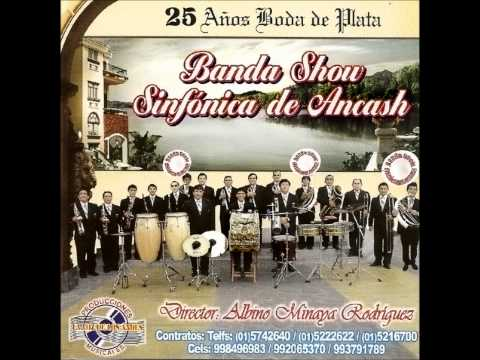 Banda Show Sinfonica de Ancash – Juraste Quererme 2011