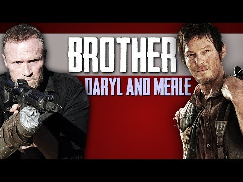 (TWD) Daryl & Merle || BROTHER