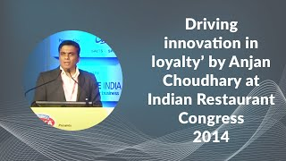 Driving innovation in loyalty by Anjan