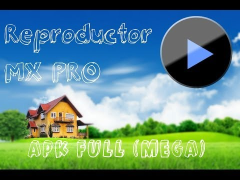 Reproductor MX PRO:APK FULL (Sin Anucios)(MEGA) + Tutorial Completo + Prueba del Streaming