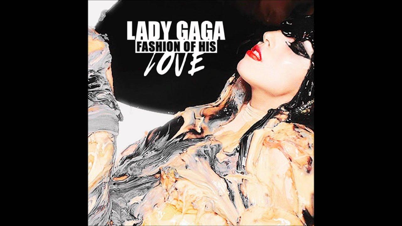 Fashion of his love lady gaga