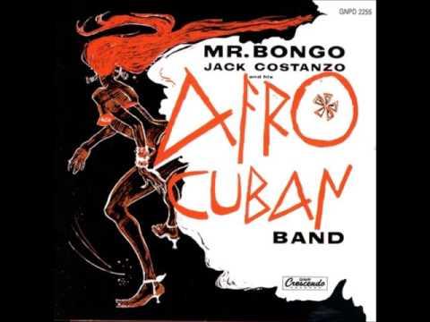 LA LA LA - JACK COSTANZO AND HIS AFRO CUBAN BAND  MR BONGO