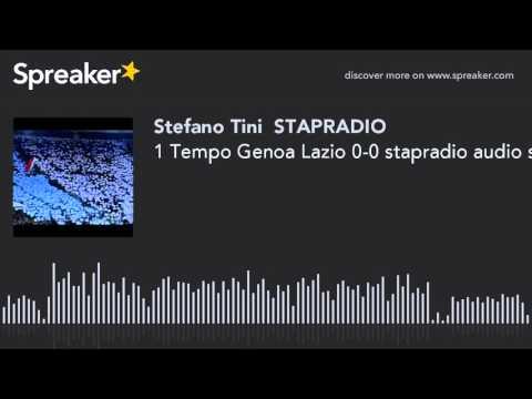 1 Tempo Genoa Lazio 0-0 stapradio audio sport news