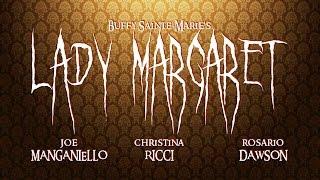 Watch Buffy Saintemarie Lady Margaret video