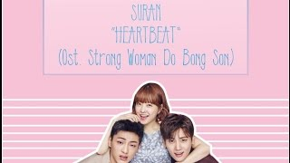 Suran - Heartbeat Ost. Strong Woman Do Bong Son