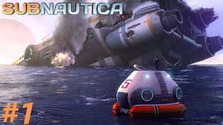 STRANDED ON AN ALIEN WORLD! - Subnautica - #1