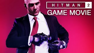 HITMAN 2 All Cutscenes (XBOX ONE X ENHANCED) Game Movie 1080p 60FPS