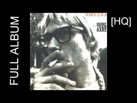 Nirvana - More Than Rare [FULL ALBUM]
