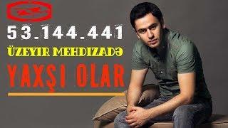 Download Lagu Üzeyir Mehdizade - Yaxsi Olar ( Original Mix ) Gratis STAFABAND