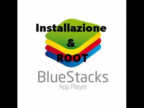 Installazione e ROOT BlueStacks pc