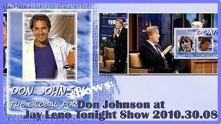 DON JOHNSON 2010 @ The Tonight Show/Jay Leno INTERVIEW
