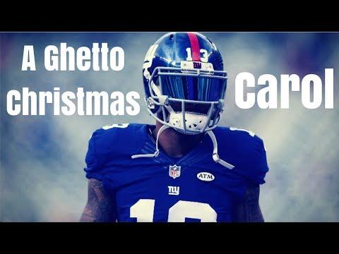Odell Beckham Jr Mix - A Ghetto Christmas Carol