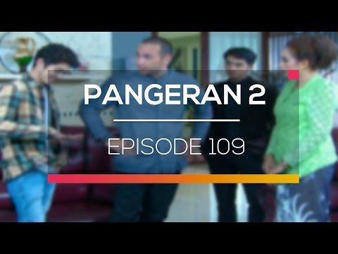 download lagu Pangeran 2 - Episode 109 gratis