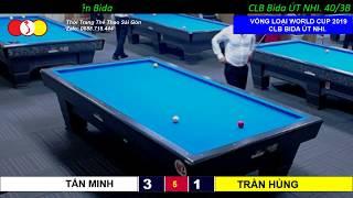 Trần Hùng - Tấn Minh. Vòng Loại Bida 3 Băng World Cup 2019