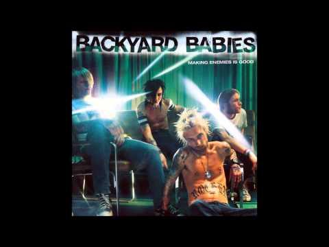 Backyard Babies - Bigger W/a Trigger