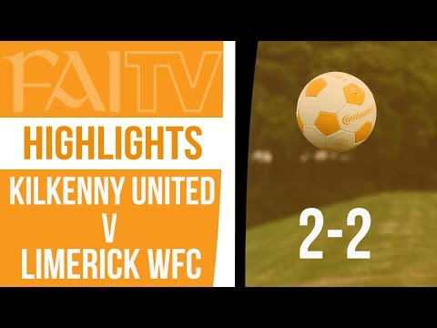 HIGHLIGHTS: Kilkenny United 2-2 Limerick WFC