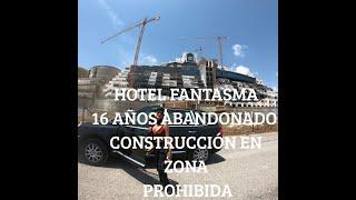 PLAYA ALGARROBICO  -HOTEL FANTASMA -CARBONERAS ALMERIA ESPAÑA .LA MEJOR MUSICA-ELECTRONICA DE 2018