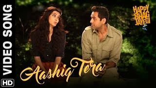 Aashiq Tera Official Video Song | Happy Bhag Jayegi | Diana Penty, Abhay Deol, Ali Fazal, Momal