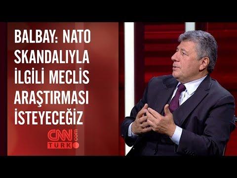Mustafa Balbay: NATO skandalıyla ilgili Meclis araştırması isteyeceğiz
