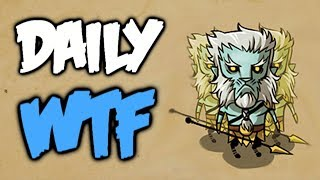 Dota 2 Daily WTF - Not luck but Skill