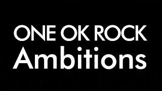 ONE OK ROCK/Ambitions