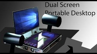 DIY Dual screen portable desktop