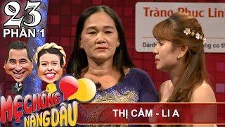 Mẹ chồng rớt nước mắt nghe con dâu 'kể xấu' trên sóng truyền hình   Thị Cẩm - Li A   MCND #23 💗