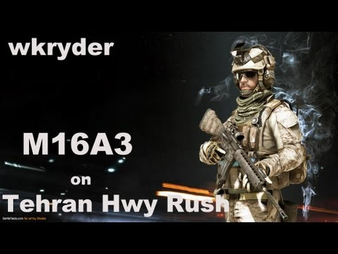 BF3: M16A3 Rush on Tehran Hwy