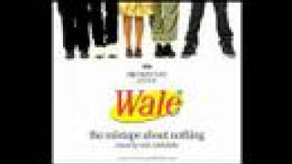 Watch Wale The Remake Of A Remake (all I Need) video