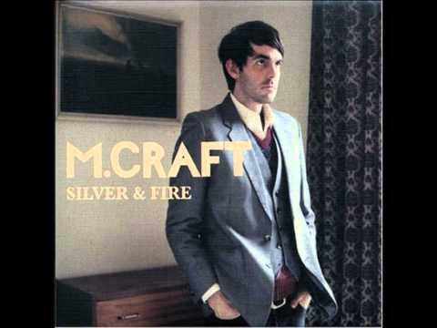 M Craft - Silver And Fire
