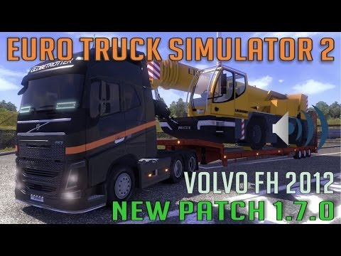 Volvo FH 2012 Patch 1.7.0 and new mods (Euro Truck Simulator 2)