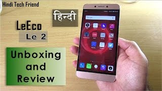 [Hindi - हिन्दी] LeEco Le 2 Full Review after 1 Month Usage