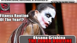 "Oksana Grishina ""The Joker"" 2013 Arnold Classic Europe In Madrid!"