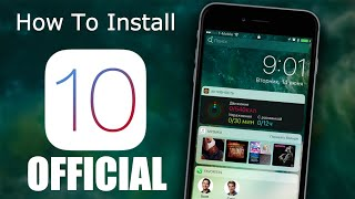 How To Install iOS 10 Official Version On ANY iDevice !
