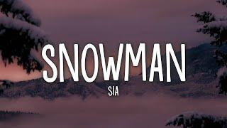 Download lagu Sia - Snowman (Lyrics)