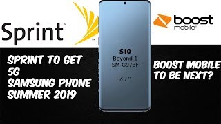 Sprint To Get 5G Samsung Phone Summer 2019| Boost Mobile As Well?