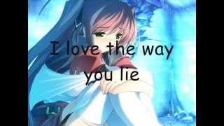 Nightcore - Love the Way you lie (Lyrics)