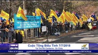 PHÓNG SỰ CỘNG ĐỒNG: Tổng biểu tình ngày 7/7/2018 tại Úc Châu