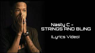 Lyrical Video string and bling nasty C