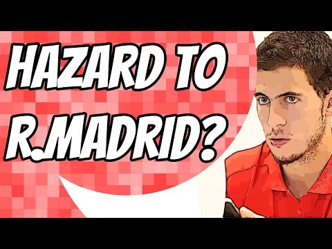 TRANSFER NEWS - Eden Hazard wanted by Real Madrid
